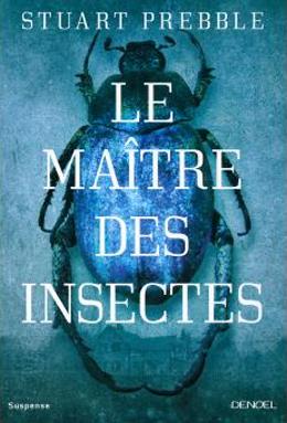 Le maitre des insectes