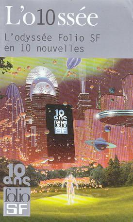 L'o10sée Folio SF en 10 nouvelles